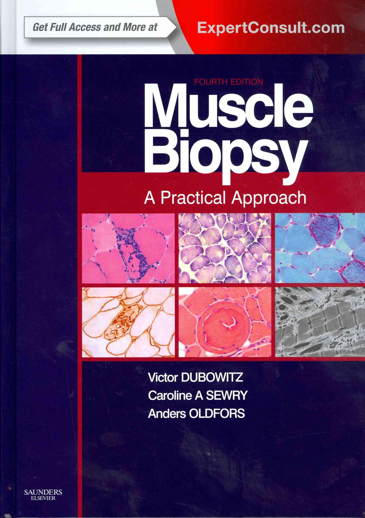 Muscle Biopsy By Dubowitz, Victor/ Sewry, Caroline A./ Oldfors, Anders