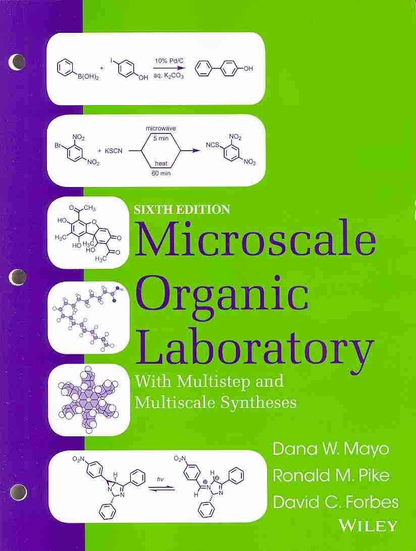 Microscale Organic Laboratory With Multistep and Multiscale Syntheses By Mayo, Dana W./ Pike, Ronald M./ Forbes, David C.
